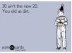 30 isn't so great